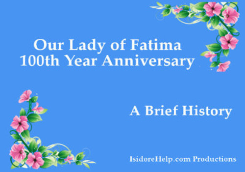 Our Lady of Fatima Video
